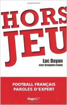 Hors Jeu - Luc Dayan - Source [1]