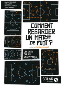 Comment regarder un match de foot - Source [9]