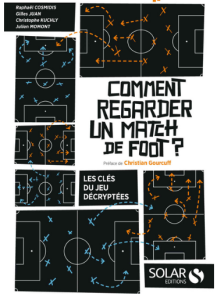 Comment regarder un match de foot - Source [9]
